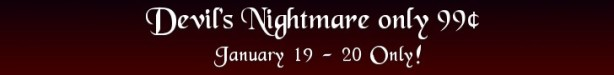 Devil's Nightmare 99 Cent Sale Banner