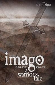 A Warrior's Tale (Imago Chronicles: Book 1 by Lorna Suzuki