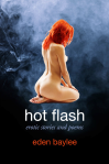 Hot Flash (Eden Baylee)