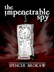 The Impenetrable Spy